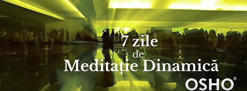 7 zile de Meditatie Dinamica OSHO